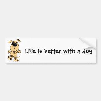 Life is better with a Dog Bumper Sticker Car Bumper Sticker