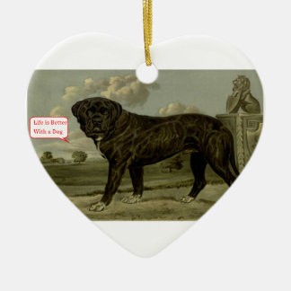 Life is better with a dog ceramic ornament