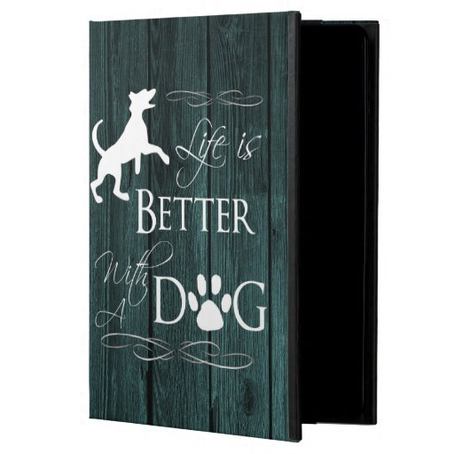 Life is better with a Dog iPad Air Case - Teal