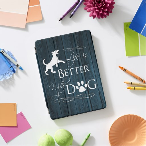 Life is better with a Dog iPad Air Cover - Blue