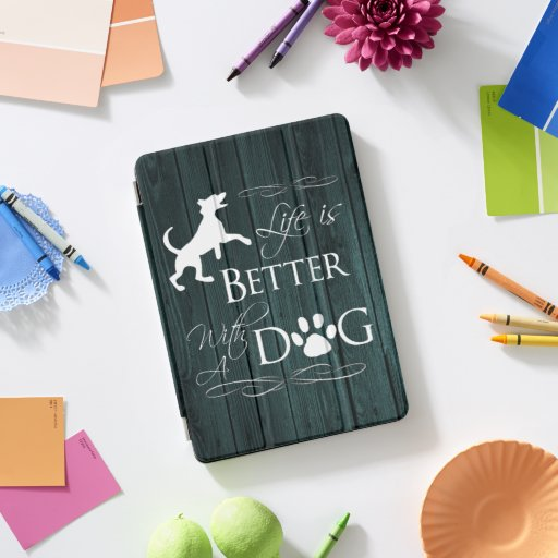 Life is better with a Dog iPad Air Cover - Teal