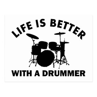 Life is better with a drummer postcard
