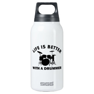 Life is better with a drummer 10 oz insulated SIGG thermos water bottle