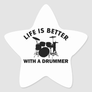 Life is better with a drummer star sticker