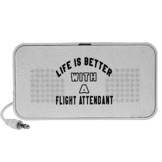 Life Is Better With A Flight attendant Travel Speakers