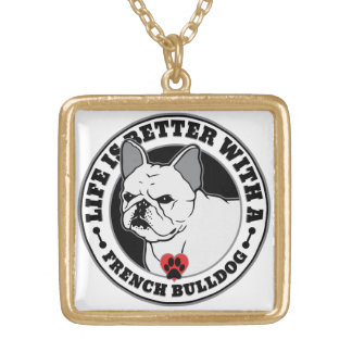 Life Is Better With A French Bulldog Gold Plated Necklace