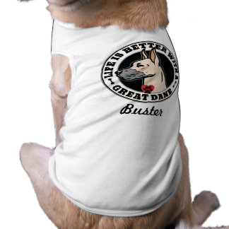 Life Is Better With A Great Dane Personalized Dog Tee