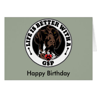 Life Is Better With A GSP Dog Breed Card