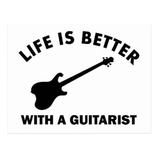Life is better with a GUITARIST Postcard