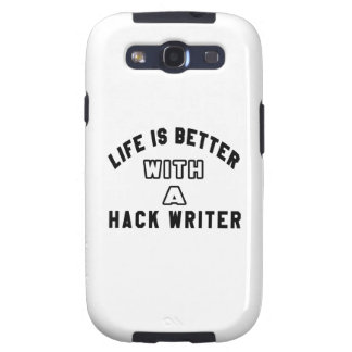Life Is Better With A Hack writer Galaxy SIII Cases