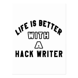 Life Is Better With A Hack writer Postcard