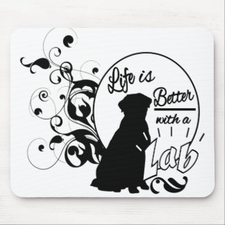 Life is Better with a Lab Mouse Pad