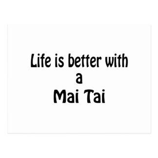 Life Is Better With A Mai Tai Postcard