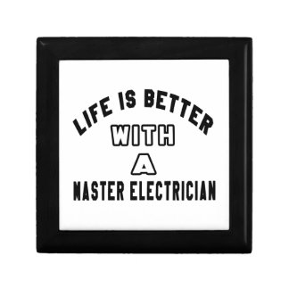 Life Is Better With A Master Electrician Gift Boxes