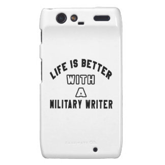 Life Is Better With A Military writer Motorola Droid RAZR Covers