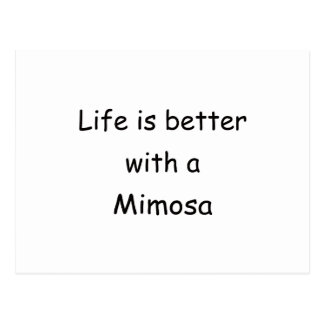 Life Is Better With A Mimosa Postcard
