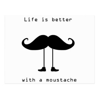Life Is Better With A Moustache Postcard