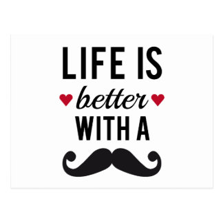 Life is better with a mustache, text design postcard