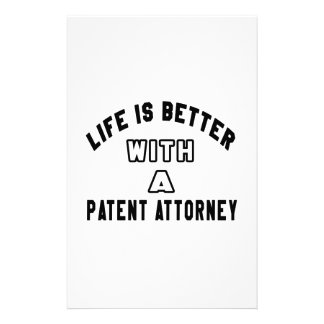 Life Is Better With A Patent attorney Stationery Design