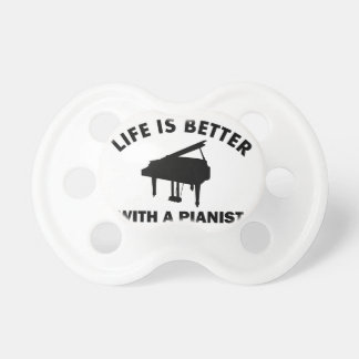 Life is better with a pianist pacifier