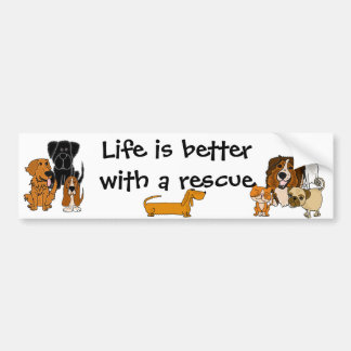 Life is Better with a Rescue Bumper Sticker