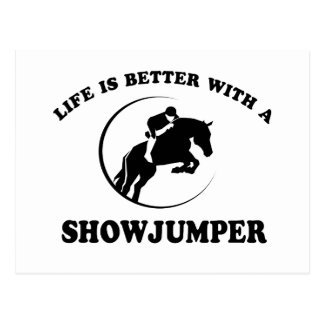 Life is better with a Show Jumper Postcard