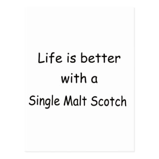Life Is Better With A Single Malt Scotch Postcard