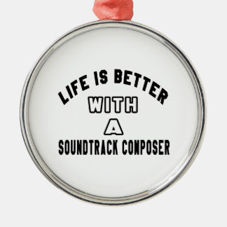 Life Is Better With A Soundtrack composer Ornament