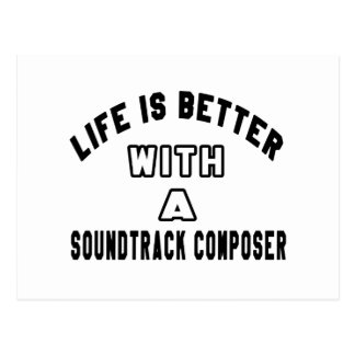 Life Is Better With A Soundtrack composer Postcard