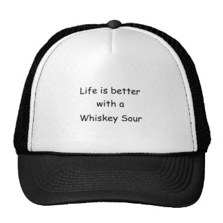Life Is Better With A Whiskey Sour Trucker Hat
