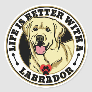 Life Is Better With A White Labrador Dog Breed Classic Round Sticker