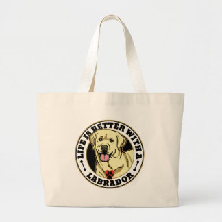 Life Is Better With A White Labrador Dog Breed Large Tote Bag