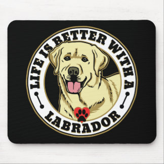 Life Is Better With A White Labrador Dog Breed Mouse Pad
