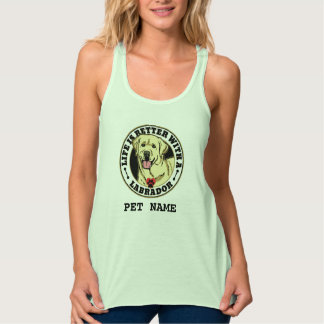 Life Is Better With A White Labrador Personalized Tank Top