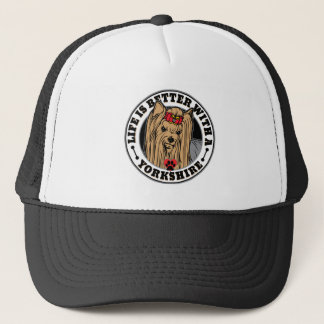 Life Is Better With A Yorkshire Dog Breed Trucker Hat