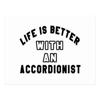 Life Is Better With An Accordionist Postcard