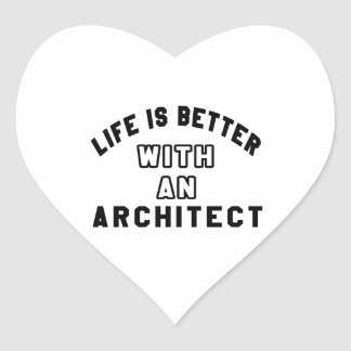 Life Is Better With An Architect Stickers