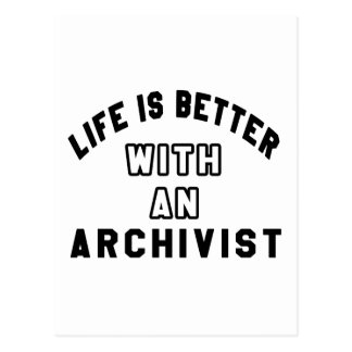 Life Is Better With An Archivist Postcard