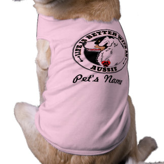Life Is Better With An Aussie Personalized Dog T-Shirt