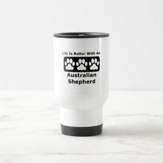 Life Is Better With An Australian Shepherd 15 Oz Stainless Steel Travel Mug