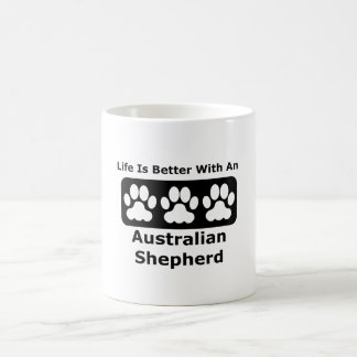 Life Is Better With An Australian Shepherd Classic White Coffee Mug