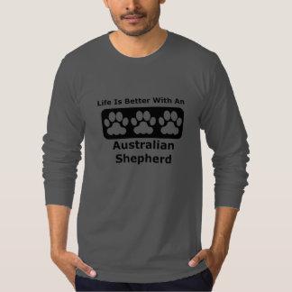 Life Is Better With An Australian Shepherd T Shirt