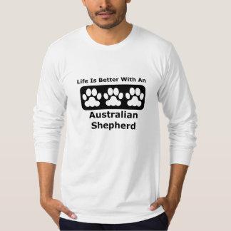 Life Is Better With An Australian Shepherd Tshirts
