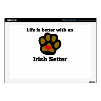 """Life Is Better With An Irish Setter Decals For 17"""" Laptops"""
