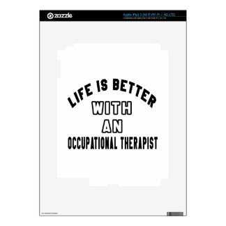 Life Is Better With An Occupational Therapist iPad 3 Decal