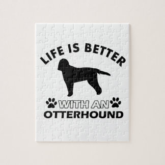 Life is better with an Otterhound Puzzle