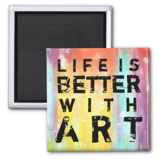 Life Is Better With Art 2 Inch Square Magnet
