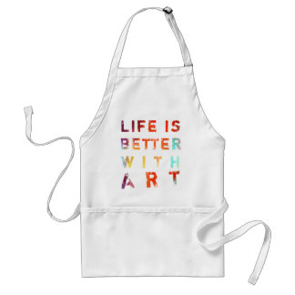 Life Is Better With Art Adult Apron