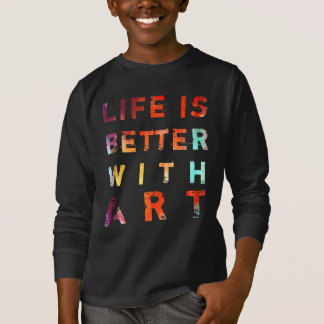 Life Is Better With Art Kids' T-Shirt