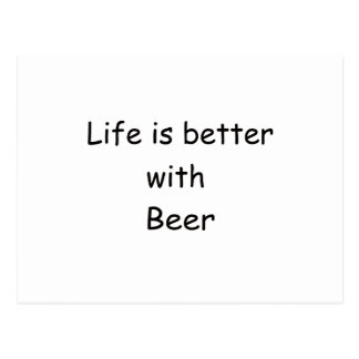Life Is Better With Beer Postcard